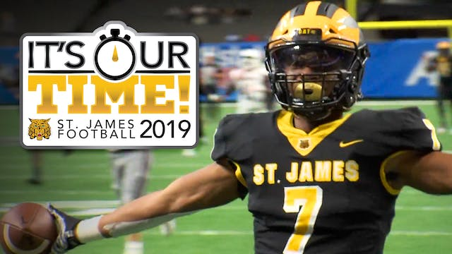 It's Our Time- St. James Football 2019