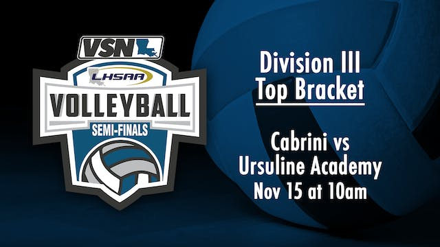 Div III Volleyball Semifinals: Cabrin...