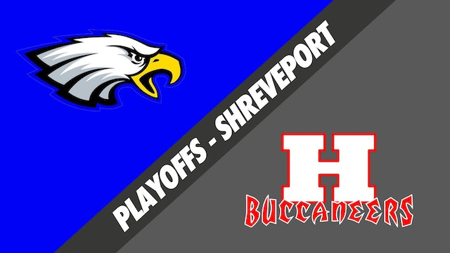 Shreveport Playoffs: Live Oak vs Haughton