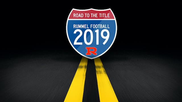 Road to the Title: Rummel Football 2019
