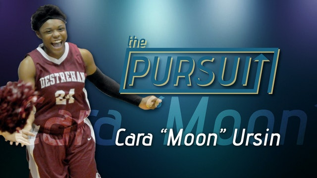 "The Pursuit: Cara ""Moon"" Ursin"