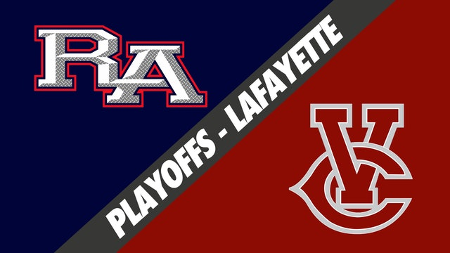 Lafayette Playoffs: Riverside Academy vs Vermilion Catholic
