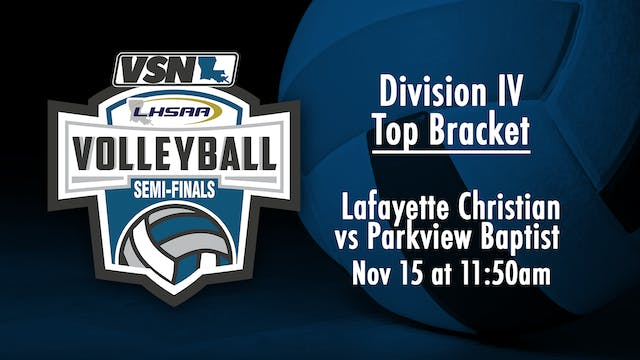 Div IV Volleyball Semifinals: Lafayet...