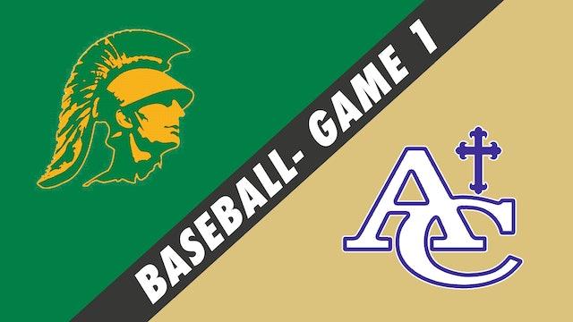 Baseball- Game 1: Central Lafourche vs Ascension Catholic