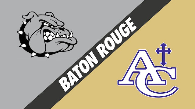 Baton Rouge: White Castle vs Ascension Catholic