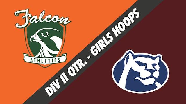 Girls Basketball Div II Quarterfinals...