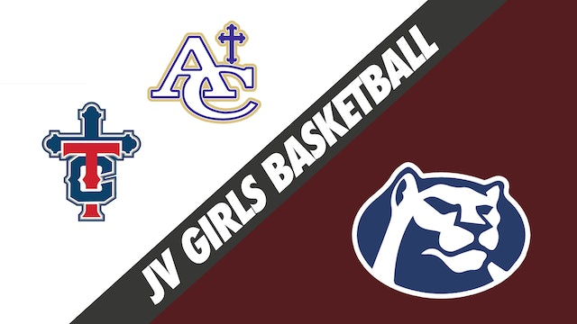 JV Girls Basketball: Teurlings and Ascension Catholic vs STM