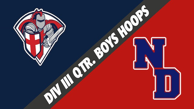 Div III Quarterfinals Boys Basketball: Lafayette Christian Acad. vs Notre Dame