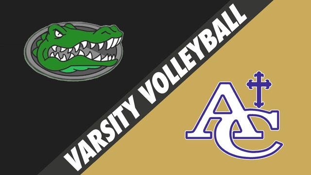 Varsity Volleyball: South Terrebonne vs Ascension Catholic