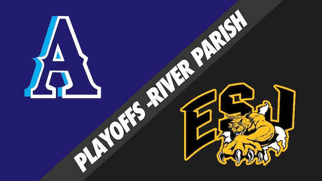 5A 2nd Round Playoffs: Airline vs East St. John