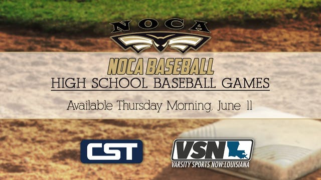 NOCA Baseball: Game 1