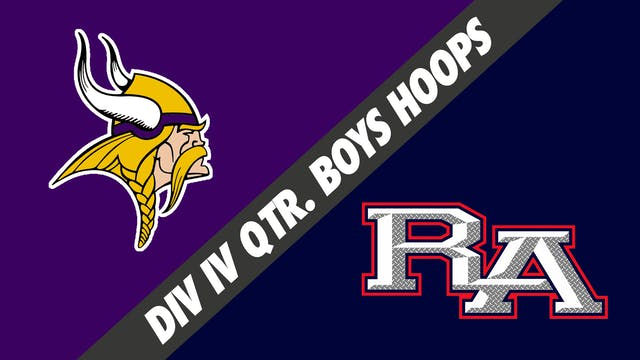 Div IV Quarterfinals Boys Basketball:...