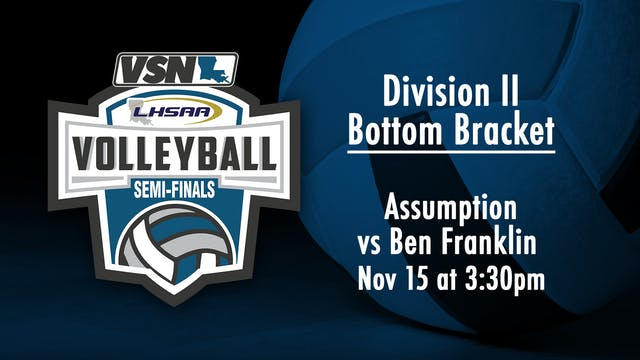 Div II Volleyball Semifinals: Assumpt...
