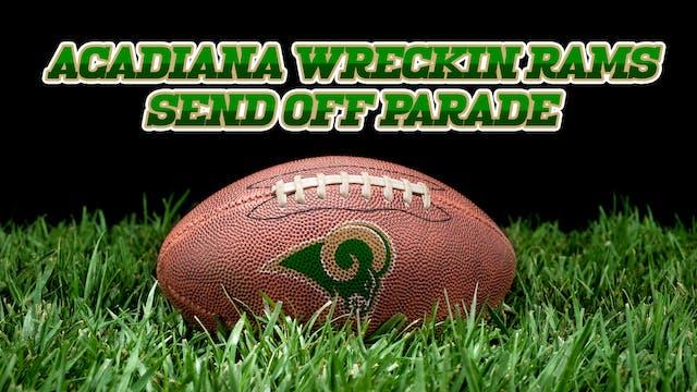 Acadiana Wreckin Rams Send Off Parade