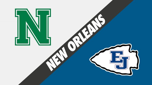 New Orleans: Newman vs East Jefferson
