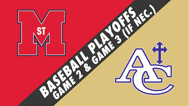 Baseball Playoffs- Game 2: St. Martins vs Ascension Catholic