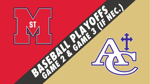 Baseball Playoffs- Game 2: St. Martins vs Ascension Catholic