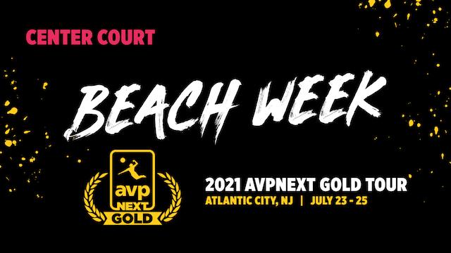 AVPNext Gold Tournament: Center Court- Sunday Afternoon