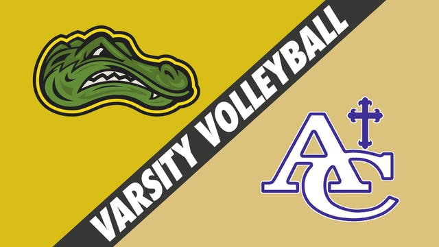 Varsity Volleyball: St. Amant vs Asce...