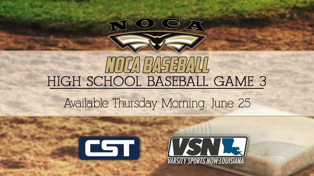 NOCA Baseball: Game 3