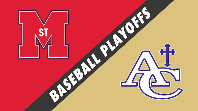 Baseball Playoffs- Game 1: St. Martins vs Ascension Catholic