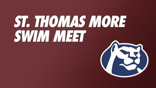 Swim Meet: St. Thomas More - Part 6
