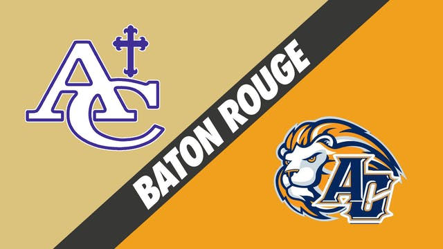 Baton Rouge: Ascension Catholic vs As...