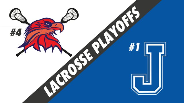 Lacrosse Semifinals Playoffs: Lower A...