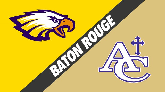 Baton Rouge: St. John vs Ascension Catholic - Part 2