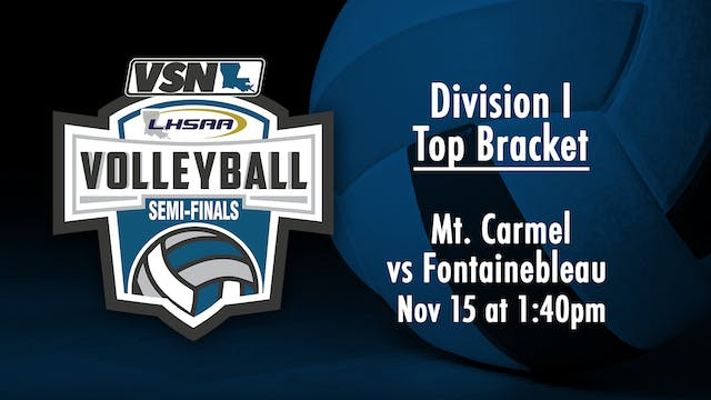 Div I Volleyball Semifinals: Mt. Carm...