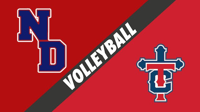 Volleyball: Notre Dame vs Teurlings C...