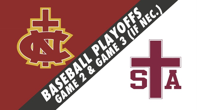 Baseball Playoffs- Game 2: Northlake Christian vs St. Thomas Aquinas