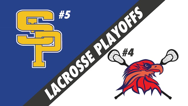 Lacrosse Semifinals Playoffs: St. Pauls vs Lower Alabama