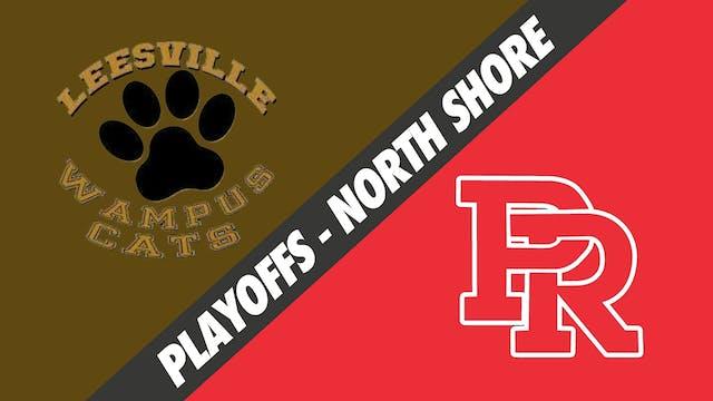 4A 1st Round Playoffs: Leesville vs P...