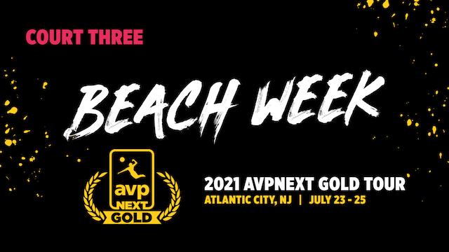 AVPNext Gold Tournament: Court Three- Saturday
