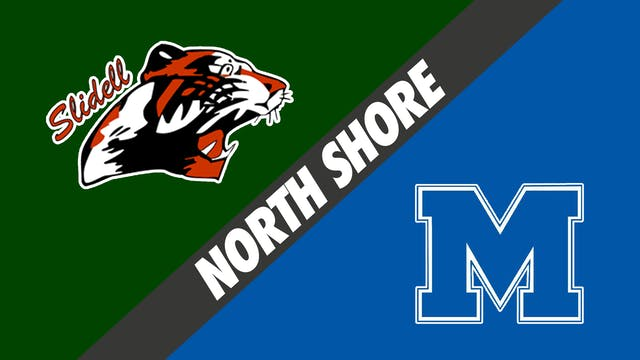 North Shore: Slidell vs Mandeville