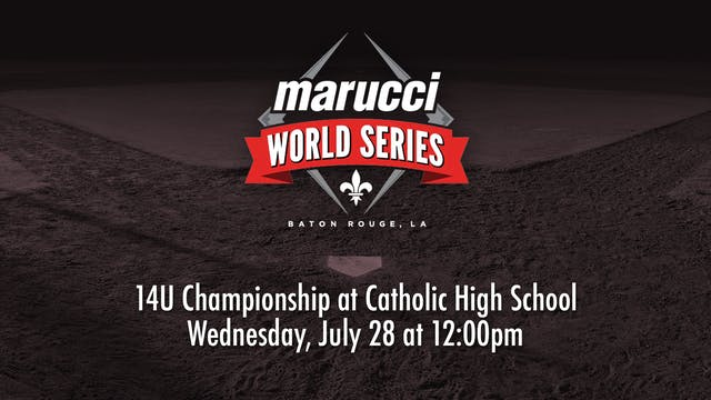 Marucci World Series: 14U Championship