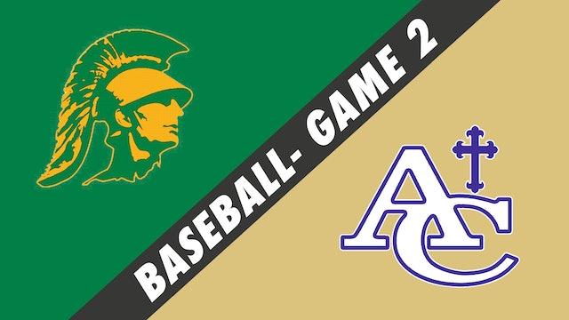 Baseball- Game 2: Central Lafourche vs Ascension Catholic