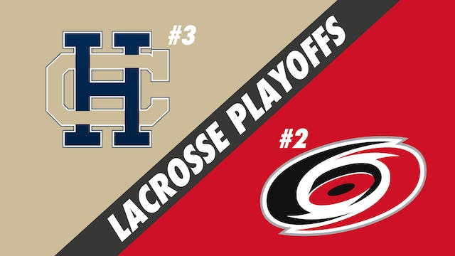 Lacrosse Semifinals Playoffs: Holy Cr...