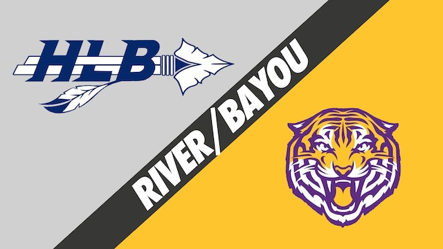 River Parish/Bayou: H.L. Bourgeois vs Thibodaux