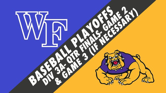 Baseball Playoffs- Game 2: West Felic...