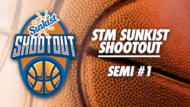 STM Sunkist Shootout: Semi #1