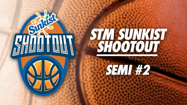STM Sunkist Shootout: Semi #2