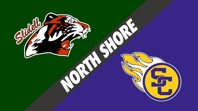 North Shore: Slidell vs St. Charles Catholic