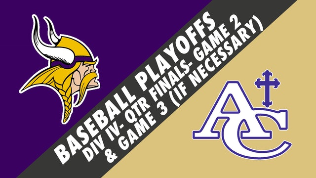 Baseball Playoffs- Game 2: Opelousas Catholic vs Ascension Catholic