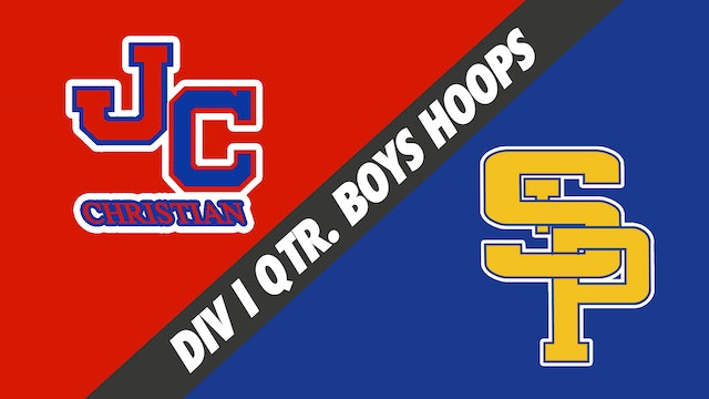 Div I Quarterfinals Boys Basketball: John Curtis vs St. Paul's