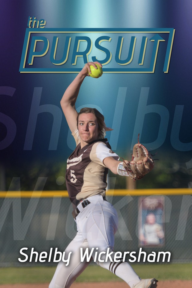 The Pursuit: Shelby Wickersham