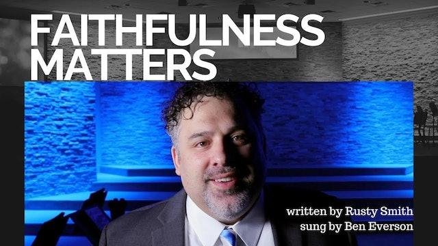 Faithfulness Matters!