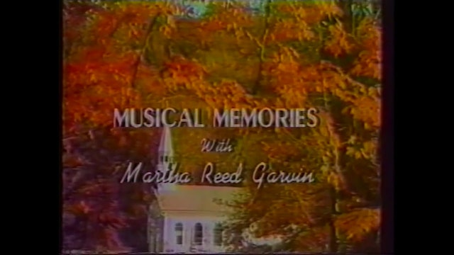 Decoration Day - Musical Memories with Martha Reed Garvin