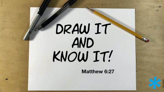 Draw It And Know It - Matthew 6:27